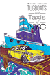 "Michael Scanlon's First Book ""Tugboats and Taxis of NYC"" is a..."