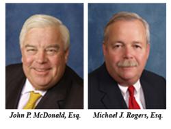 Pictures of John P. McDonald, Esq. and Michael J. Rogers, Esq.