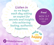 Live Happy Announces Wake Up Happy: Teleconference Series With Top Happiness Experts