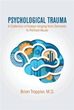 Psychiatrist examines Psychological Trauma in new book