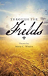 New book takes readers on journey 'Through the Fields'