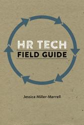 "Rep Cap Press Publishes ""HR Tech Field Guide"""