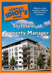 Complete Idiot's Guide to Success as a Property Manager