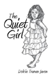 'The Quiet Girl' comes out to share her story of self-healing