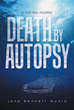 Jane Bennett Munro's New Novel Tells of 'Death by Autopsy'