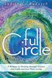 New Memoir from Judith C. Radasch Comes 'Full Circle'