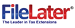 FileLater.com Offering Taxpayers a Safe & Easy Way to File an...