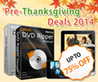 Digiarty Rolls Out 2014 Pre-Thanksgiving Deals to Help Convert DVDs/...