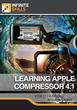 "Infinite Skills' ""Learning Apple Compressor 4.1..."