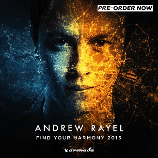 andrew rayel releases 39 find your harmony 2015 39 armada music album on november 28th. Black Bedroom Furniture Sets. Home Design Ideas