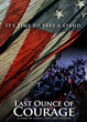 "Veterans Day Film ""Last Ounce of Courage"" Now Streaming on IAMFlix!"
