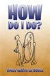 Author Emily Weeth LaScola releases 'How Do I Do?'