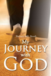 """Barbara (BB) Booth's first book """"My Journey With God"""" is an..."""