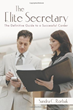 Getting Down to Business: Becoming an Elite Secretary