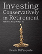 New book asks readers to consider 'Investing Conservatively in...