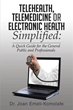 New book simplifies Telehealth education for the public