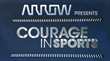 """Arrow Electronics Presents Courage in Sports"" Celebrates Quarter Century of Inspiring Sports Stories"