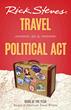 Travel Expert Rick Steves Offers Top Ten Tips for Making Travel a...
