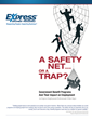 "New White Paper: ""A Safety Net or a Trap"""