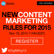 Part 5 of 6 New Digital Marketing Rules for 2015 Webinar Series: Content Marketing