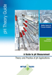 pH Guide from METTLER TOLEDO Explains Measurement, Theory and Practice of pH Applications