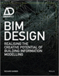 Wiley Announces BIM Design: Realizing the Creative Potential of...