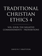 David Brattston Discusses Traditional Christian Ethics