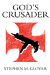 """God's Crusader"" is a Reformed Assassin in Stephen M...."