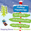 Holiday Happenings Are at Stepping Stones