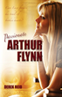 "Lust, Romance and the Occult Collide in the ""Passionate Arthur..."