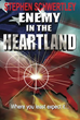 Author Stephen Schwertley's 'Enemy in the Heartland' Now Available as...