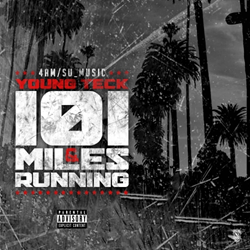 Young Teck - 101 Miles And Runnin'