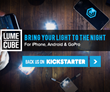 Lume Cube Launches on Kickstarter; Dynamic LED Lighting Solution with...