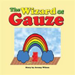 'The Wizard of Oz' Becomes 'The Wizard of Gauze' in New Book