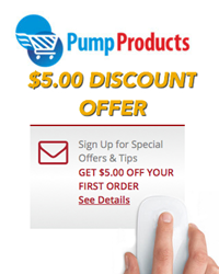 Pump Products Offers $5.00 Discount to New Customers