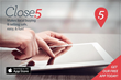 Close 5 makes local buying & selling safe, easy & fun!