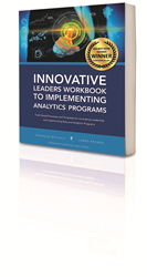 Innovative Leaders Workbook for Implementing Analytics Programs