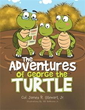 James R. Stewart Jr. Releases 'The Adventures of George the Turtle'