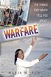 Maria M. Bowe's New Book Prepares Readers for Spiritual Warfare