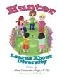 "Anna Casamento Arrigo's Newest Book ""Hunter Learns About Diversity"" is..."
