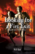 "Will Hair's First Book ""Looking for a Fire Exit"" Shares the Turbulent..."
