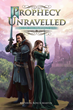 'Prophecy Unravelled' leads off new fantasy series