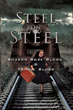 """Sharon and Tommie Blood's First Book """"Steel On Steel"""" is a Powerful..."""