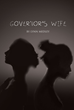 """Lynn Medley's first book, """"Governor's Wife,"""" is a multi-layered work..."""