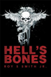 Roy S. Smith Jr. publishes new book 'Hell's Bones'