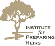 Institute for Preparing Heirs® Announces Early Enrollment...