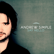 Starbucks and Other Top Brands Tap Music Artist Andrew Simple for Multiple Songs from New Album Before Its Release