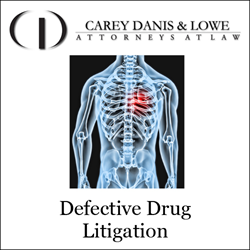 Carey Danis & Lowe Defective Drug Litigation