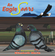 "Experiencing the Flight through Life with ""An Eagle Soars"""