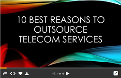 image of the Slideshare presentation that covers the 10 best reasons to outsource telecom services